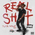 "Stream Juice آهنگ پس از مرگ WRLD ""Real Sh * t"" با بنی بلانکو"